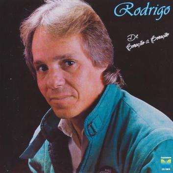 Rodrigo - Apesar dos Rodrigo - De Coração a Coração - 1987 02 - 01