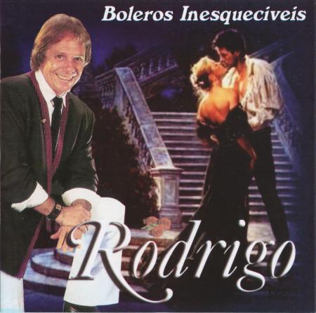 Rodrigo Otarola - Boleros Inesquecíveis - 2010 - Capa