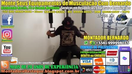 Montagem de Equipamentos de Musculação Para Academias e Residências em Recife, MONTADOR BERNARDO, WhatsApp +55 (81) 99999-8025 -20170913